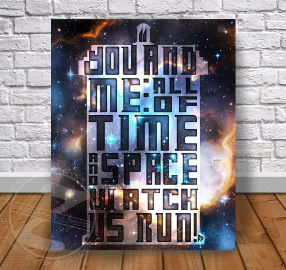 Doctor Who Quote Custom print poster - Choose Size
