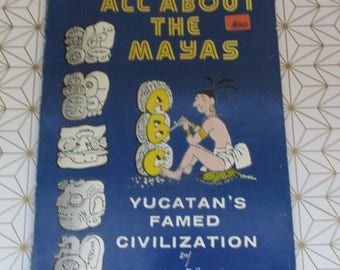 Vintage Children's Educational Book - All About the Mayas by Carl Dorese