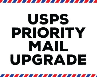 Upgrade to USPS Priority Mail