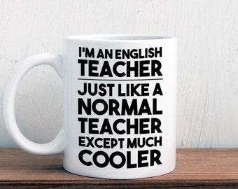 English teacher gift, cool English teacher mug (M363)
