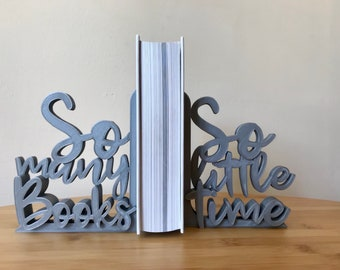 So many books, So little time - 3D Printed Decorative Lightweight Bookends