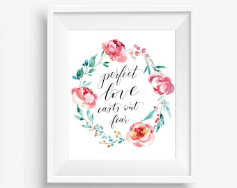 Perfect love casts out fear 8x10 print