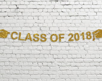 Class Of 2018 Banner // Glitter Party Banner // Graduation Decor