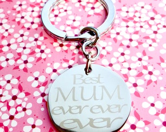 "Personalised Engraved Gift Keyring   ""Best Mum Ever""""   Stainless Steel Key Chain"