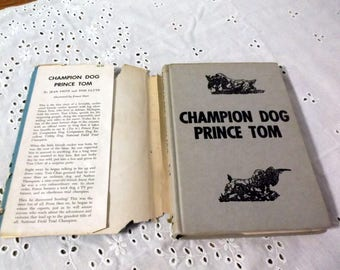 Vintage children's book Champion Dog Prince Tom by Jean Fritz and Tom Clute 1959 Weekly Reader Book Club