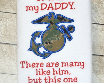 This is my Daddy there are many like him but this one is mine. Marines. Military Homecoming Shirt Army Navy Air Force Coast Guard Graduation