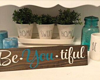 Be you tiful - Beyoutiful - Be-You-tiful Sign - Be-YOU-tiful Sign - Girls Bedroom Decor - Sign for Girl - Nursery Decor - Baby Gift
