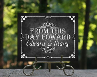 From This Day Forward Wedding Sign, Personalized Chalkboard Sign, Wedding Chalkboard, Printable Wedding, Reception Decorations, DIY Rustic