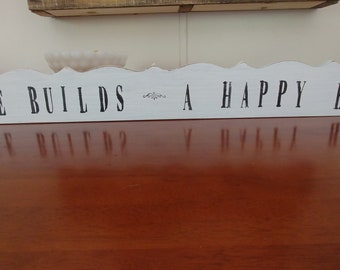Love Builds a Happy Home Sign