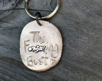 The F---ing Best bronze gift key chain