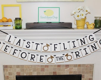 bachelorette party decorations shower decor - Last Fling Before the Ring Banner - Wedding - Party