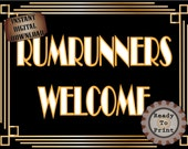 Runrunners Welcome Sign Roaring 20s Prohibition Era Art Deco Printable Gatsby Party Wedding Centerpiece Speakeasy 1920s Bar Front Door Sign