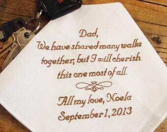 Father of the Bride Handkerchief, Cherish This Walk Wedding Day Keepsake - Thread Born Memories