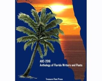 ABC- 2016 Anthology of Florida Writers and Poets