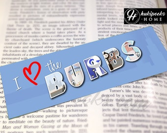 I Love the Burbs - Sweet Home Chicago Illinois Bookmark