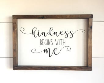 Large Wood Sign - Kindness Begins With Me - Kindness - Inspiration - Family - Home Decor - Children - Family Motto - Gift - Be Kind