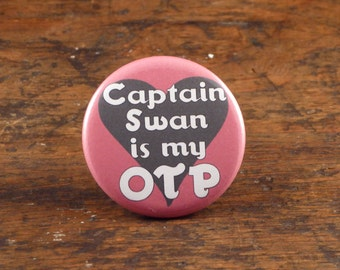 "Captain Swan is my OTP - Once Upon A Time 2.25"" pinback button or magnet"