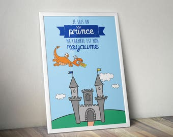 "Poster ""I'm a Prince, my room is my Kingdom"""