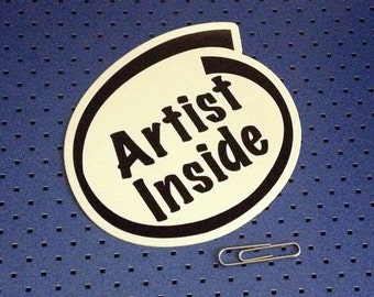 Artist Inside Bumper Sticker