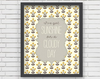 Sunshine Print 8x10 Nursery Decor Nursery Art I've Got Sunshine