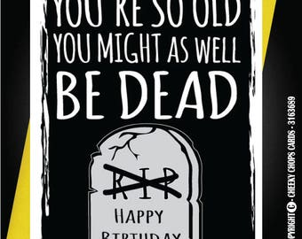 Funny Birthday Card Mum/Dad/Brother/Sister/ Best friend/ Friends/ Dead c41