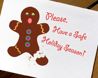 Funny Christmas Card Gingerbread Man Please Have a Safe Holiday Season