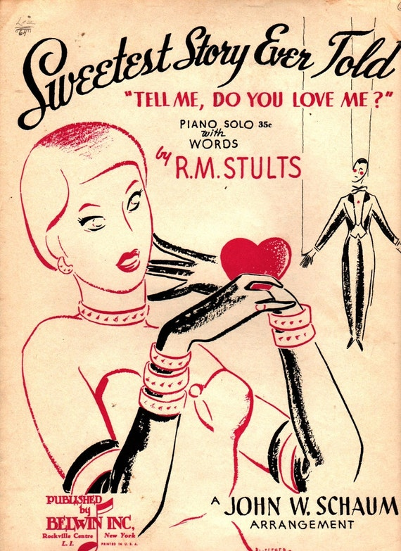 "Sweetest Story Ever Told ""Tell Me, Do You Love Me?"" + R. M. Stults + John W. Schaum + 1951 + Vintage Sheet Music"