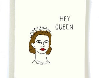 Funny Friendship Card, HEY QUEEN Card, Crown Card, Queen Card, Card for Friend, BFF Card, Gay Card, Funny Gay Card, Thank You card, Yas Card