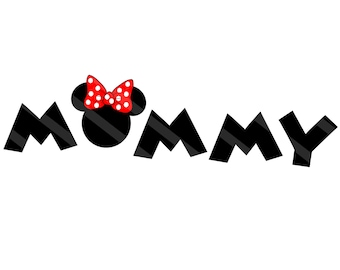 Disney Inspired MOMMY Mickey Letters Digital Download for iron-ons, heat transfer, T-Shirt, Totes, Bags,Scrapbooking, Two Sizes,  YOU PRINT