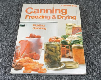 Canning Freezing And Drying C. 1975