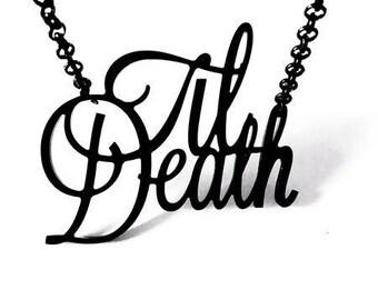 Til Death Script Necklace