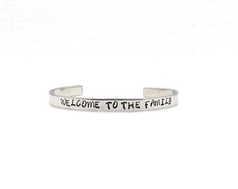 Welcome To The Family, Aluminum Cuff, Custom Bracelet Cuff, Personalized Bracelet, Custom Cuff, Hand Stamped Cuff, Family Cuff