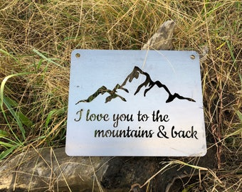"""14"""" I Love you to the mountains and back Rustic Raw Steel Sign Mountain Wedding Anniversary Bridal Shower Gift Engagement Sign By BE"""