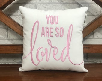 30%SALE You are so loved pillow, Kids Pillow, Nursery decor, His and Hers Pillow, Love gift, Mothers day, Valentine Gift