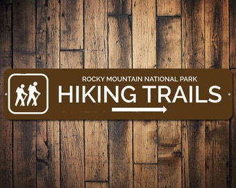 Hiking Trails Sign, Custom Hikers Gift, National Park Location Sign, Gift for Hiker, Metal Park Recreation Sign -Quality Aluminum ENS1002325