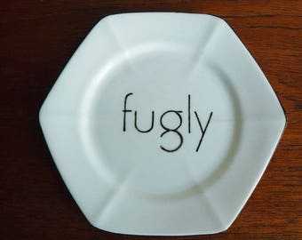 Fugly hand painted vintage china bread and butter plate with hanger humor recycled fcking ugly subversive decor display