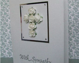 Handmade With Sympathy card, With Sympathy, RIP, Funeral, Sorry for your loss, white roses, paper roses, Sympathy