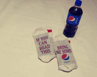Novelty Socks, If you can read this...bring me a pepsi