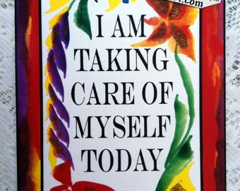 I Am TAKING CARE of Myself Inspirational Quote Motivational Print Positive Thinking Family Support Gift Heartful Art by Raphaella Vaisseau