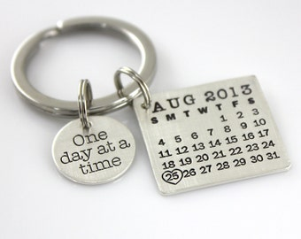 Calendar Keychain - Mark Your Calendar Keychain hand stamped and personalized sterling silver key chain with 'One day at a time' CHARM