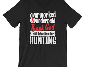 Overworked and Underpaid T-Shirt