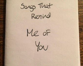 Songs that remind me of you