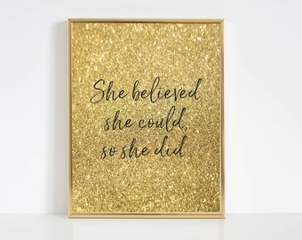 Girls Nursery Print,She Believed She Could So She Did,Girl Nursery Decor,Printable Art,Quote Print,Nursery Decor,Nursery,Gold Letter Decor