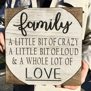 Family a little bit of crazy sign