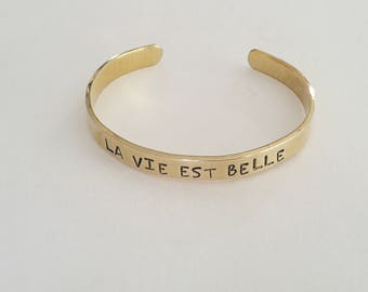 La Vie Est Belle / Brass Cuff Bracelet / Life Is Beautiful / French Quote / Personalized Bracelet / Hand Stamped Jewelry / Gift for Her