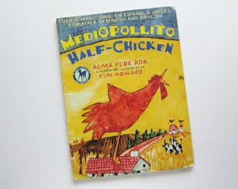 HALF CHICKEN Folktale Children Book, By Alma Flor Ada