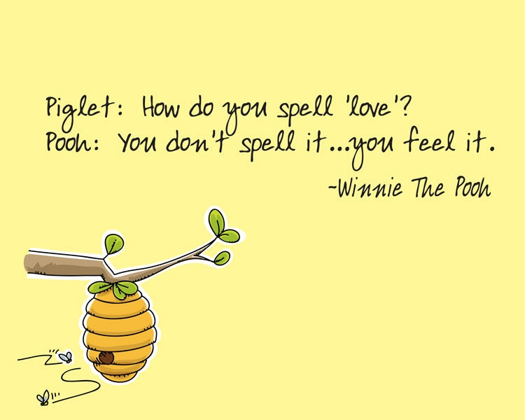 Love Spell Quotes Captivating How Do You Spell Love Winnie The Pooh Quote