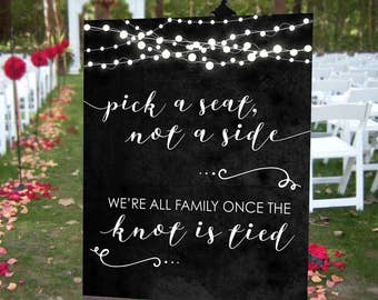 Pick a Seat not a Side Wedding Ceremony Poster - INSTANT DOWNLOAD - Printable Wedding Art,  Chalkboard Sign, Decor, Wedding Decoration