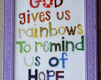 God gives us rainbows