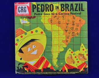 Pedro In Brazil (Pedro Goes to a Carioca Festival) - Folk Songs & Story - Vintage 78 RPM CRG Children's Records - CRG #5034 - 10 Inch Record